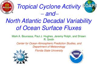Tropical Cyclone Activity  -  and - North Atlantic Decadal Variability of Ocean Surface Fluxes