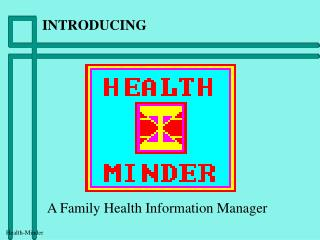 A Family Health Information Manager