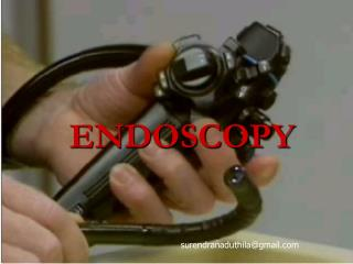 ENDOSCOPY