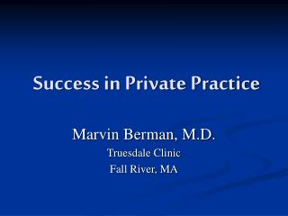 Success in Private Practice