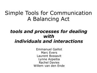 Simple Tools for Communication A Balancing Act