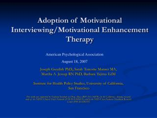 Adoption of Motivational Interviewing/Motivational Enhancement Therapy