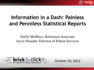 Information in a Dash: Painless and Penniless Statistical Reports