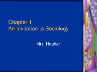 Chapter 1 An Invitation to Sociology