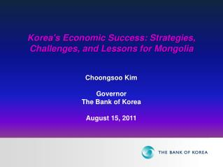 Korea's Economic Success: Strategies, Challenges, and Lessons for Mongolia