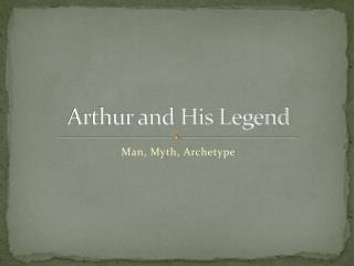 Arthur and His Legend
