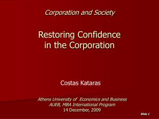 Corporation and Society Restoring Confidence  in the Corporation