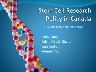 Stem Cell Research  Policy in Canada