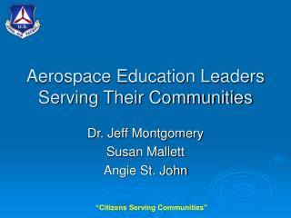 Aerospace Education Leaders Serving Their Communities