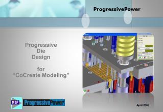 """Progressive  Die  Design f o r """"CoCreate Modeling"""""""