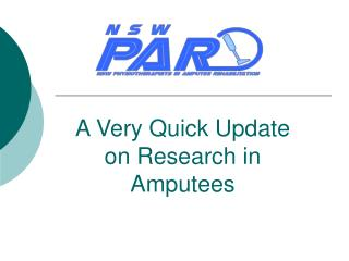 A Very Quick Update on Research in Amputees