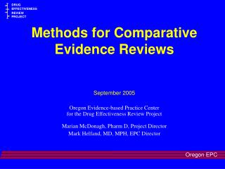 Methods for Comparative Evidence Reviews September 2005