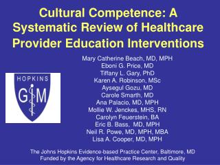 Cultural Competence: A   Systematic Review of Healthcare Provider Education Interventions