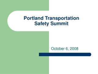 Portland Transportation Safety Summit
