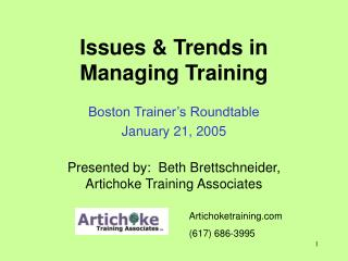 Issues & Trends in Managing Training