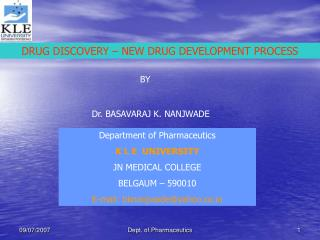 DRUG DISCOVERY – NEW DRUG DEVELOPMENT PROCESS