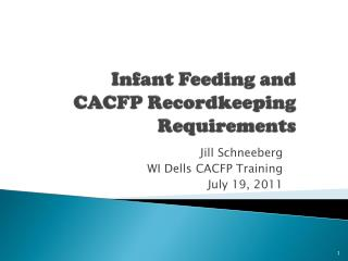 Infant Feeding and CACFP Recordkeeping Requirements