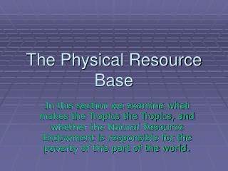 The Physical Resource Base