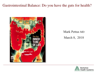 Gastrointestinal Balance: Do you have the guts for health