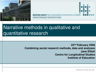 Narrative methods in qualitative and quantitative research