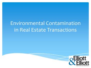 Environmental Contamination in Real Estate Transactions