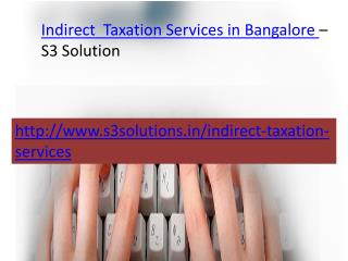 Indirect Taxation Services in Bangalore-  S3 solution