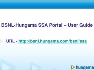 BSNL-Hungama SSA Portal – User Guide