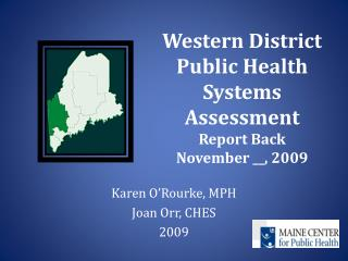 Western District Public Health Systems Assessment Report Back November \_\_, 2009