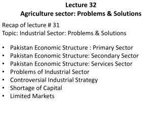 Lecture 32     Agriculture sector: Problems & Solutions