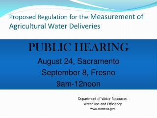 Proposed Regulation for the  Measurement of Agricultural Water Deliveries