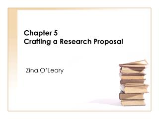Chapter 5 Crafting a Research Proposal
