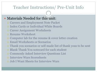 Teacher Instructions/ Pre-Unit Info