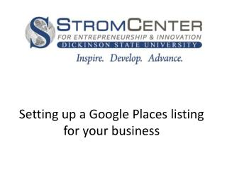 Setting up a  Google Places listing for your business