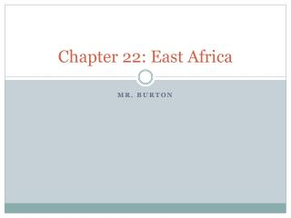 Chapter 22: East Africa