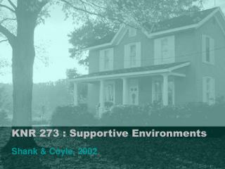 KNR 273 : Supportive Environments