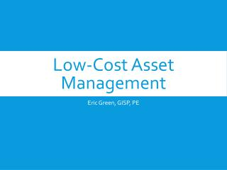 Low-Cost Asset Management