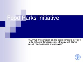 Food Parks Initiative