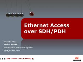 Ethernet Access  over SDH/PDH