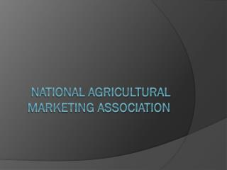National Agricultural Marketing Association