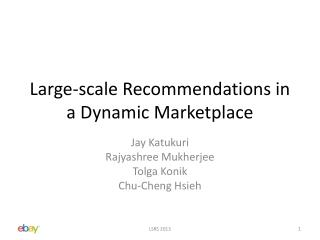 Large-scale Recommendations in a Dynamic Marketplace