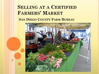 Selling at a Certified Farmers' Market  San Diego County Farm Bureau