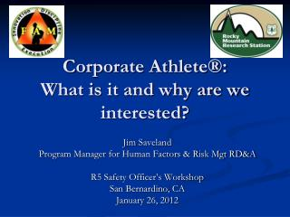 Corporate Athlete®:  What is it and why are we interested?