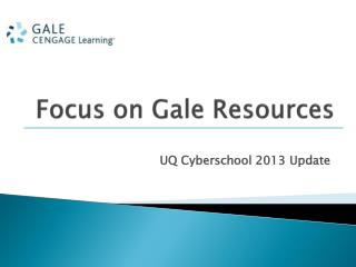 Focus on Gale Resources