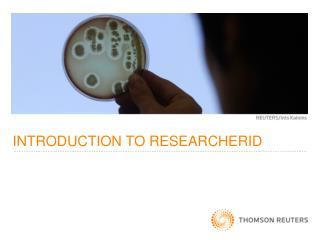 INTRODUCTION TO RESEARCHERID