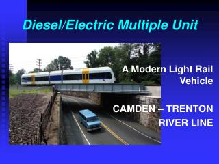 Diesel/Electric Multiple Unit