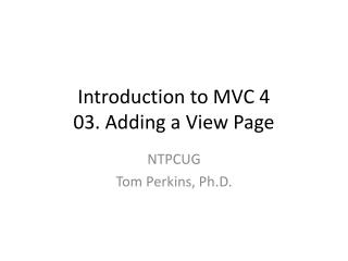 Introduction to MVC 4 03. Adding a  View Page