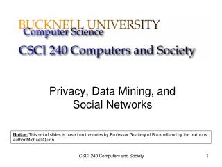 Privacy, Data Mining, and  Social Networks