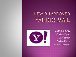 New & Improved Yahoo ! Mail