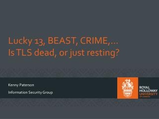 Lucky 13, BEAST, CRIME,...  Is TLS dead, or just resting?