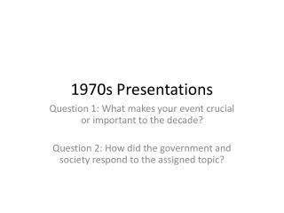 1970s Presentations